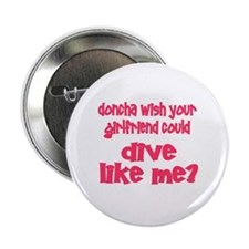 """DiveChick's Doncha 2.25"""" Button (10 pack)"""