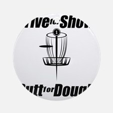 Drive for show putt for dough_Light Round Ornament