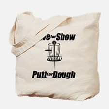 Drive for show putt for dough_Light Tote Bag