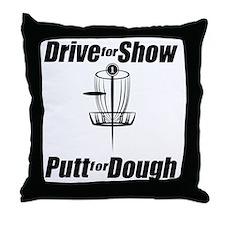 Drive for show putt for dough_Light Throw Pillow