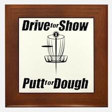 Drive for show putt for dough_Light Framed Tile