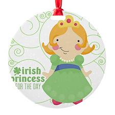 irish princess for the day Ornament