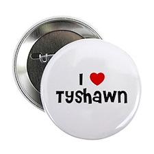 I * Tyshawn Button