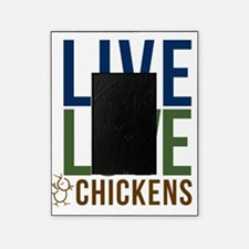 live love chickens02 Picture Frame