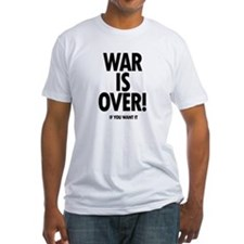 War is Over (if you want it) Shirt