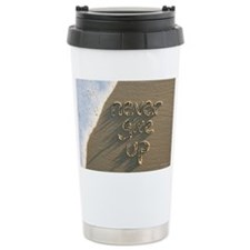 never give up Travel Mug