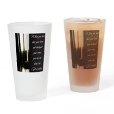 You are Not Alone Drinking Glass
