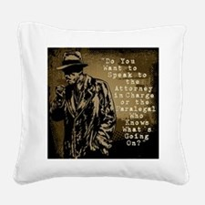 Paralegal In Charge [Det. Edi Square Canvas Pillow
