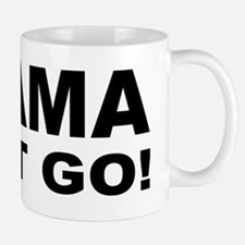 anti Obama Obama must gobump Mug