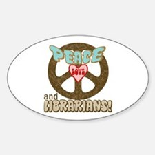 LIBRARIANS! Oval Decal