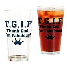 tgifthankgodimfabulous Drinking Glass