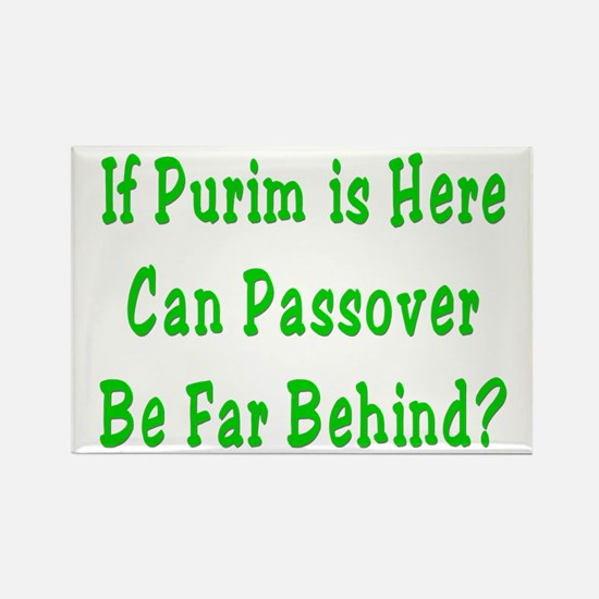After Purim Comes Passover Rectangle Magnet