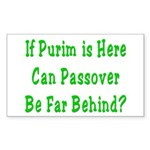 After Purim Comes Passover Rectangle Sticker