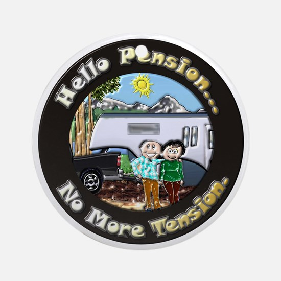HelloPension3 12x12 Round Ornament