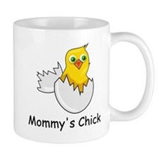 MOMMY'S CHICK Mug