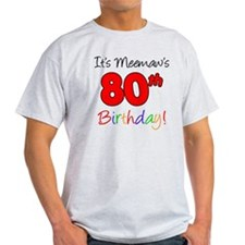 Meemaw 80th Birthday T-Shirt