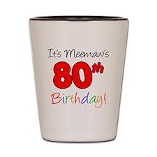 Meemaw 80th Birthday Shot Glass