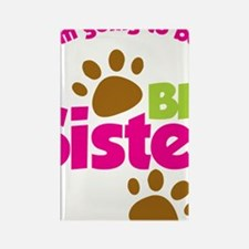 DogsPawPrintBigSisterToBe Rectangle Magnet
