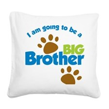 DogPawPrintBigBrotherToBe Square Canvas Pillow