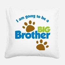 DogPawPrintBigBrotherToBe Square Canvas Pillow