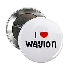I * Waylon Button