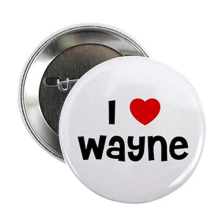 "I * Wayne 2.25"" Button (10 pack)"