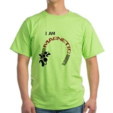 iammagnetic-1 T-Shirt