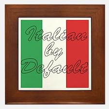 Italian by Default Framed Tile