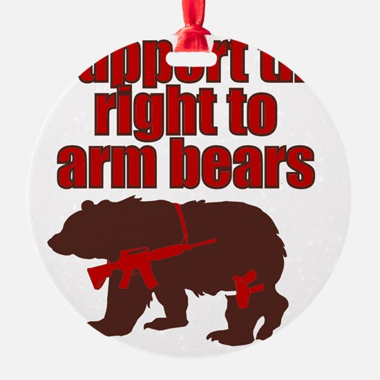 Right to arm bears Ornament