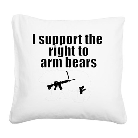 Right to arm bears Square Canvas Pillow