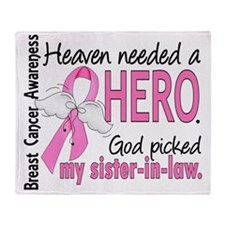 - Heaven Needed a Hero Sister-In-Law Throw Blanket