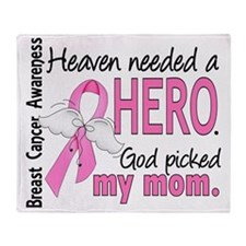 - Heaven Needed a Hero Mom Breast Ca Throw Blanket