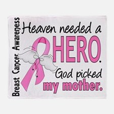 - Heaven Needed a Hero Mother Breast Throw Blanket