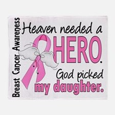 - Heaven Needed a Hero Daughter Brea Throw Blanket