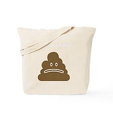 shitGotRealB Tote Bag