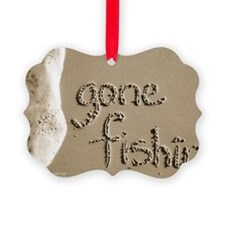 gone fishin Ornament