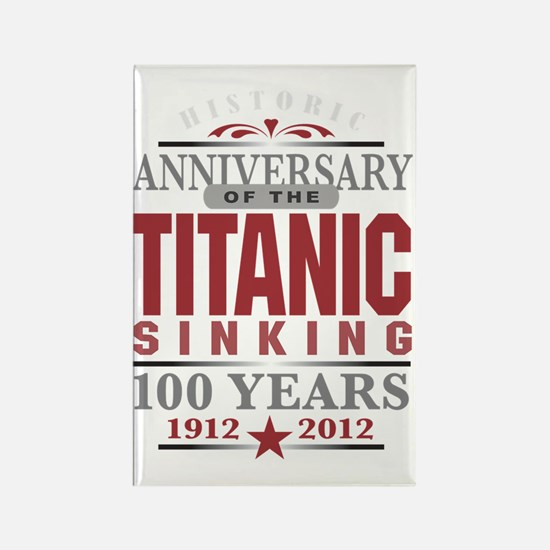 Titanic 100 Yr 2 Rectangle Magnet