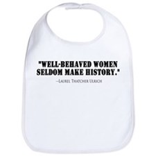 Well Behaved Women Bib