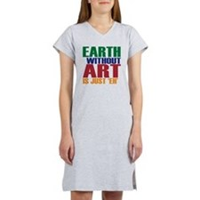 earth without art Women's Nightshirt