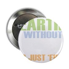 """earth without art_dark 2.25"""" Button"""