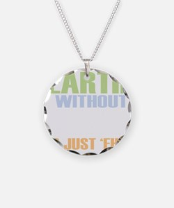 earth without art_dark Necklace