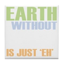 earth without art_dark Tile Coaster