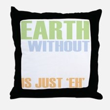 earth without art_dark Throw Pillow