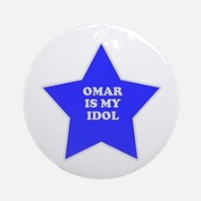 Omar Is My Idol Ornament (Round)
