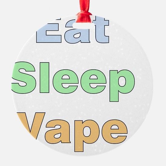 eat-sleep-vape Ornament
