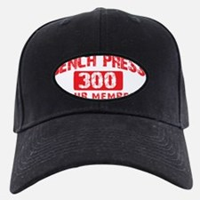 bench press 300 Baseball Hat