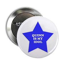 Quinn Is My Idol Button