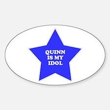 Quinn Is My Idol Oval Decal