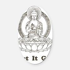 BuddhaLetItGo1 Oval Car Magnet