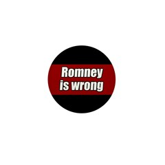 Mitt Romney is Wrong Small Button